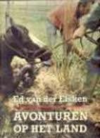 Avonturen op het land by Ed van der Elsken