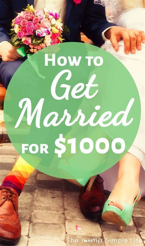 How to Get Married for $1000   Weddings on a Budget