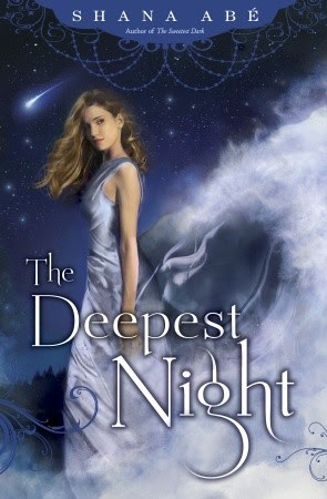 The Deepest Night by Shana Abe