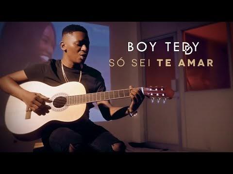 Boy Teddy - Só Sei Te Amar! [ Vídeo Oficial ]