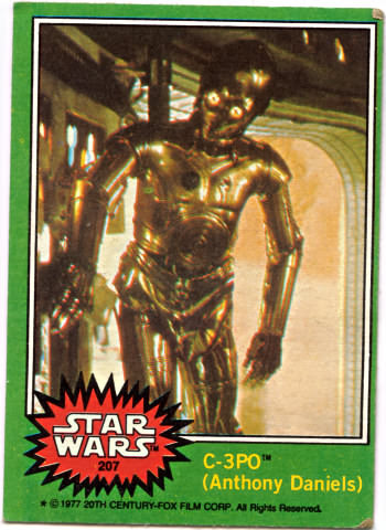 Star Wars card #207 C-3PO not in an excited state and missing something