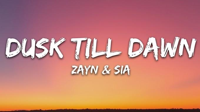 ZAYN & Sia - Dusk Till Dawn (Lyrics) - #ZAYN #Sia