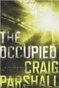The Occupied (A Trevor Black Novel)
