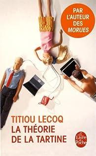 https://ploufquilit.blogspot.com/2016/05/la-theorie-de-la-tartine-titiou-lecoq.html