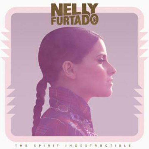 The Spirit Indestructible (Deluxe Cover), Nelly Furtado