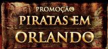 Promoção Piratas em Orlando