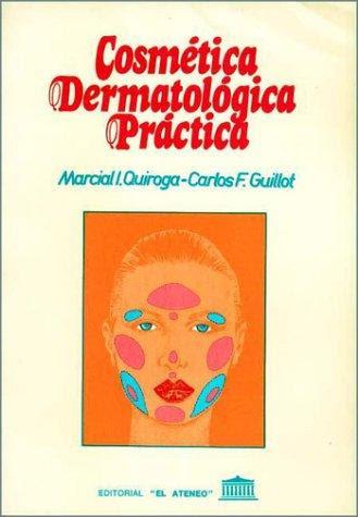 edition record for of Cosmetica Dermatologica Practica by Carlos F