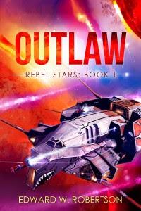 Outlaw by Edward W. Robertson