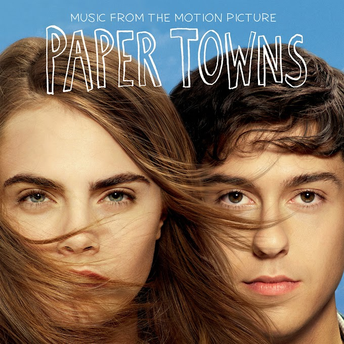 Paper Towns (The Motion Picture Soundtrack) : Review