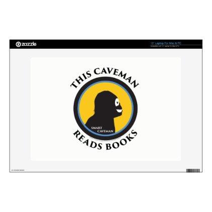 "13"" Laptop Mac/PC Skin Smart Caveman Reads Books Skin For Laptop"