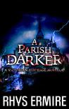 A Parish Darker
