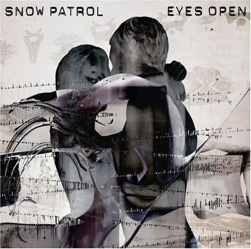 Eyes Open - Snow Patrol