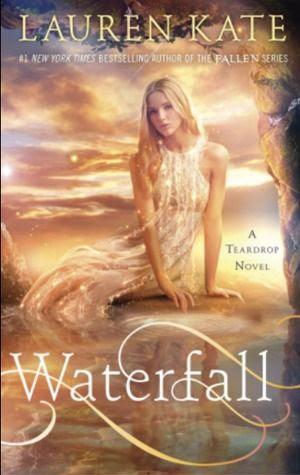 Waterfall (Teardrop #2) by Lauren Kate