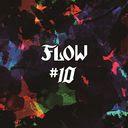 #10 / FLOW