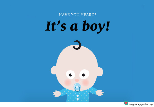 Its A Boy 4 Pregnancy Quotes Pregnancy Quotes