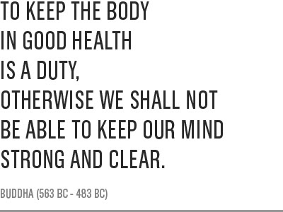 Quotes About Keeping Body Healthy 28 Quotes