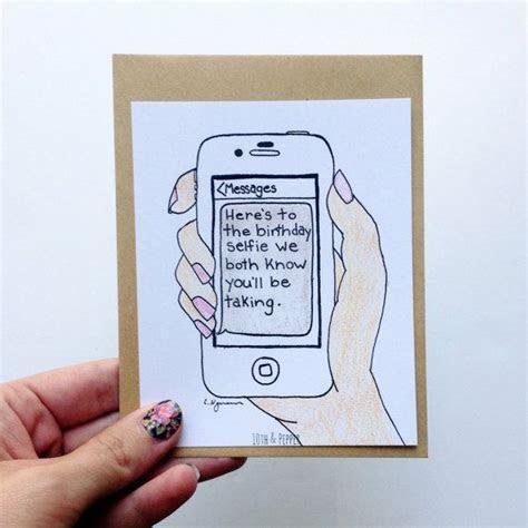 Birthday Selfie Funny Birthday Card   Cell Phone Card