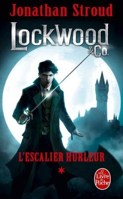 Couverture Lockwood & Co., tome 1 : L'escalier hurleur