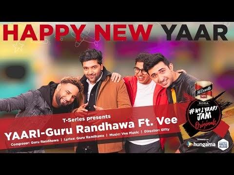 Yaari Lyrics Guru Randhawa | Happy New Yaar