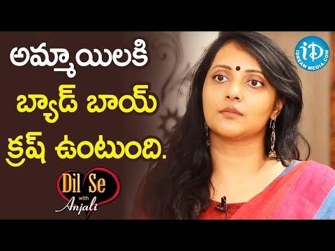 అమ్మాయిలకి బ్యాడ్ బాయ్ క్రష్ ఉంటుంది. – Chandana Deepti || Dil Se With Anjali