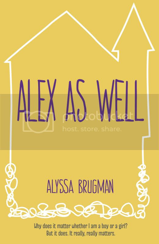 Alex As Well by Alyssa Brugman
