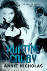 Hunting Colby (Angler book # 2.5)