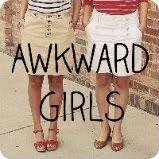 Awkward Girls