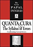 Encyclical: Quanta Cura & The Syllabus of Errors