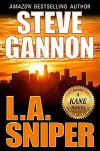 L.A. Sniper by Steve Gannon