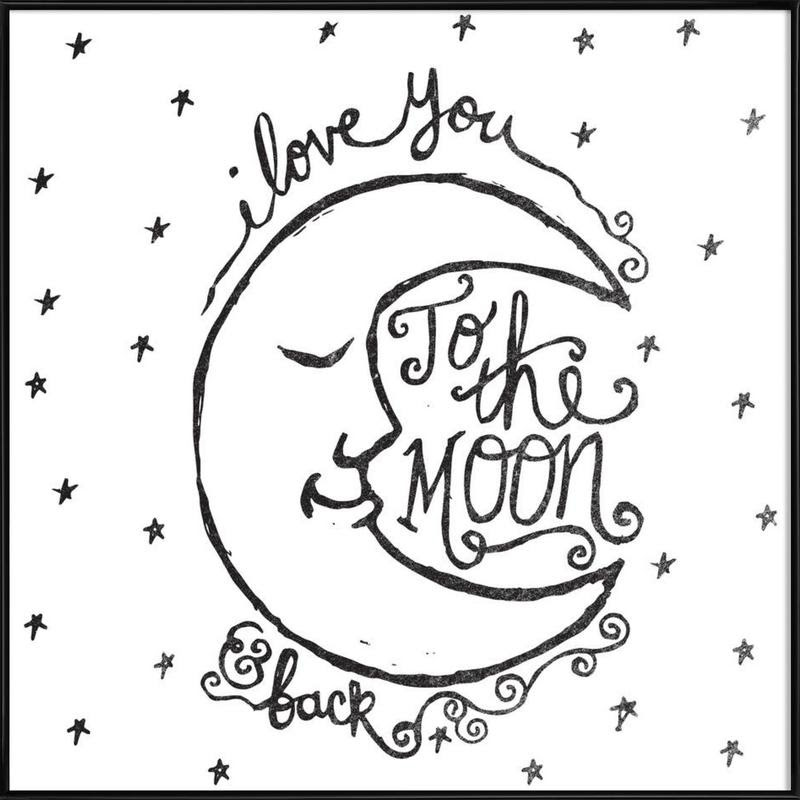 I Love You To The Moon Back As Poster In Standard Frame Juniqe Uk
