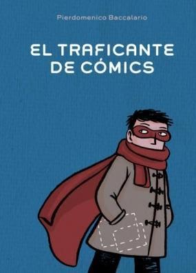Resultado de imagen de el traficante de comics
