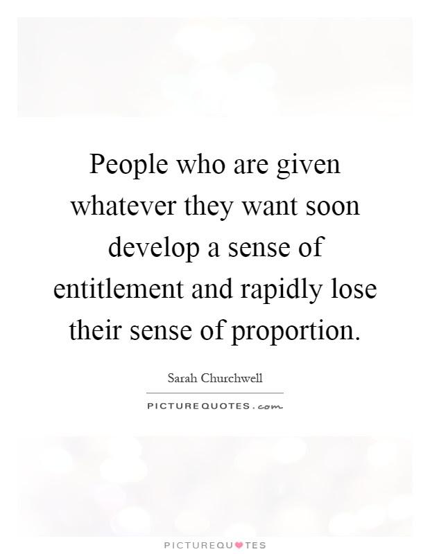 Entitlement Quotes Sayings Entitlement Picture Quotes