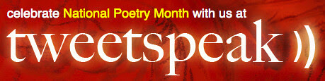 National Poetry Month at tweetspeak