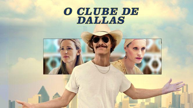 O clube de Dallas | filmes-netflix.blogspot.com