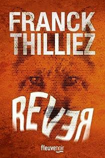 Rever par Thilliez