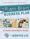 The Right-Brain Business Plan: A Creative, Visual Map for Success