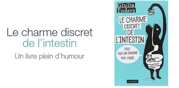 Le charme discret de l'intestin : un livre plein d'humour