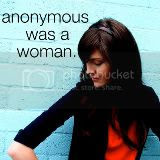 anonymous was a woman.