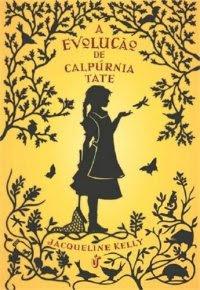 A Evolução de Calpúrnia Tate, Jacqueline Kelly, livro, capa, sinopse, comprar