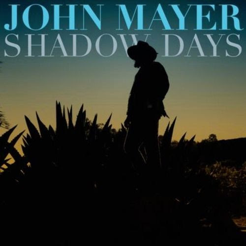Shadow Days (Cover), John Mayer