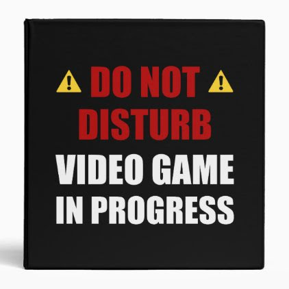 Do Not Disturb Video Game 3 Ring Binder