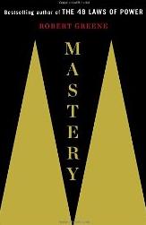 Robert Greenes Mastery Quotes Ben Rosenfeld