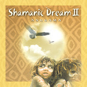 Anugama Shamanic Dream II