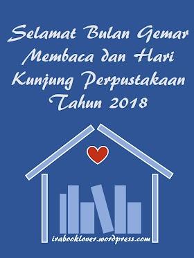 Selamat Bulan Gemar Membaca dan Hari Kunjung Perpustakaan Tahun 2018 #FBBKolaborasi