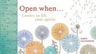 Review: Open When... by Karen Salmansohn