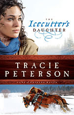 The Icecutter's Daughter by Tracie Peterson