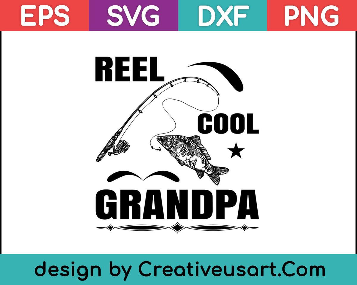 Download Fishing Grandpa Shirt Funny Dad Gift Fisherman Svg Files Creativeusarts