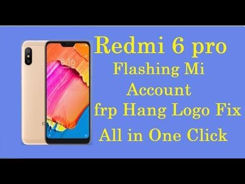 Redmi 6 Pro new trick flashing mi account frp hang logo fix all in one