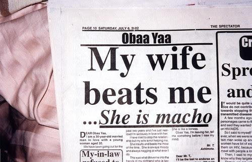 My wife beats me - she is macho