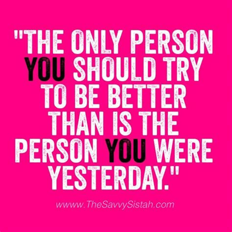 Bigger Better Person Quotes